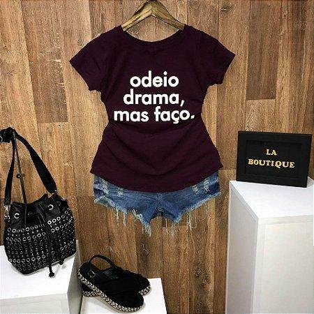 T-shirt Odeio Drama, Mas Faço