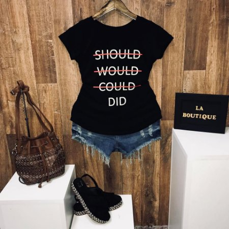 T-shirt Should Would Could Did