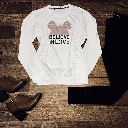 Blusa Moletinho Acredite no Amor Branco