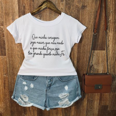 T-shirt Que Minha Coragem seja...