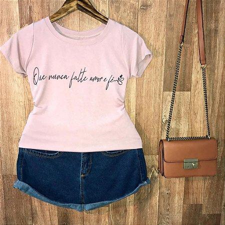 T-shirt Que Nunca falte Amor e Fé