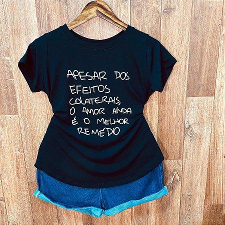 T-shirt O Amor Ainda é o Melhor Remédio