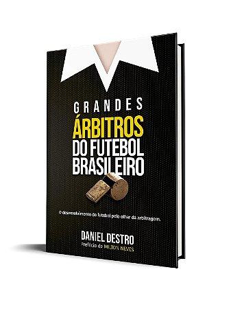 Grandes Árbitros do Futebol Brasileiro
