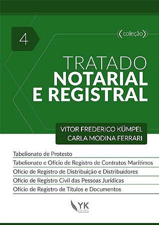 Tratado Notarial e Registral Vol. 4