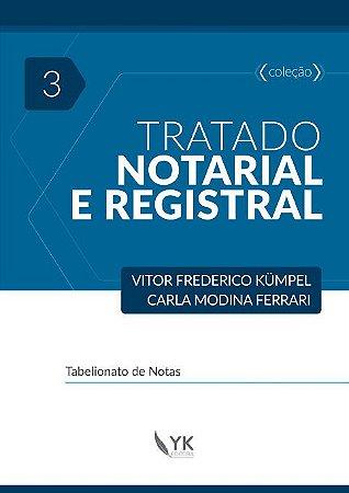 Tratado Notarial e Registral Vol. 3
