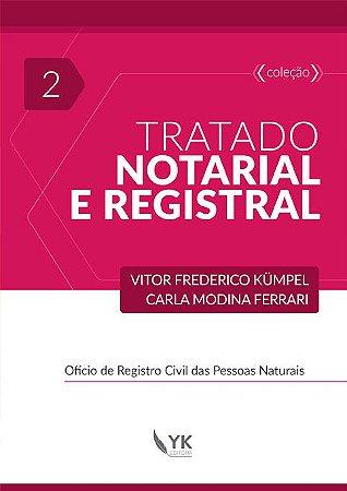 Tratado Notarial e Registral Vol. 2