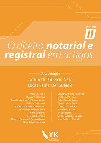 O Direito Notarial e Registral em Artigos Vol. 2