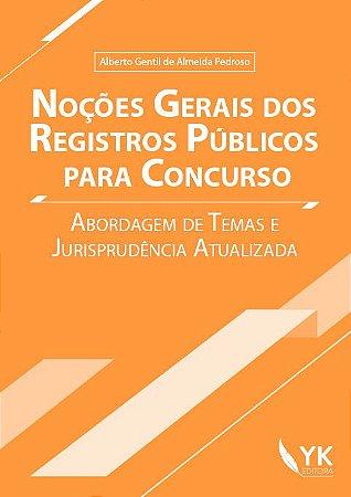 Noções Gerais dos Registros Públicos para Concurso
