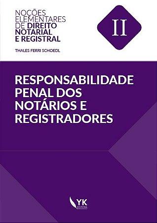 Responsabilidade Penal dos Notários e Registradores