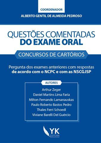 Questões Comentadas do Exame Oral - Concursos de Cartórios