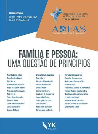 Família e Pessoa: uma questão de princípios