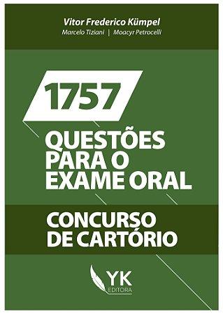 1757 Questões para o Exame Oral - Concurso de Cartório