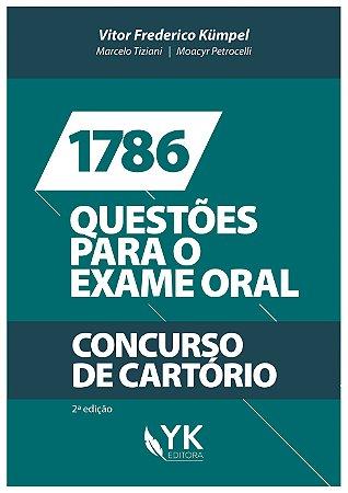 1786 Questões para o Exame Oral - Concurso de Cartório