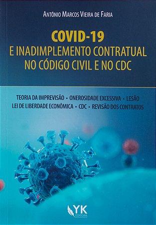 COVID-19 e Inadimplemento Contratual no Código Civil e no CDC