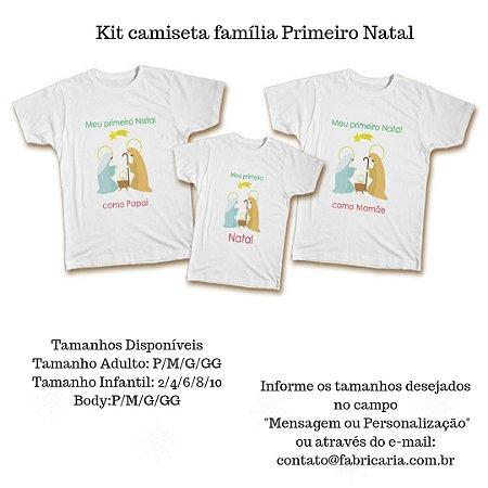 371f58e8590bce Kit camiseta família - Primeiro Natal