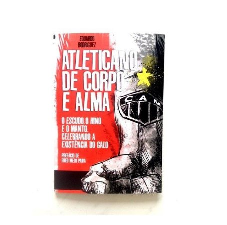 LIVRO - ATLETICANO DE CORPO E ALMA