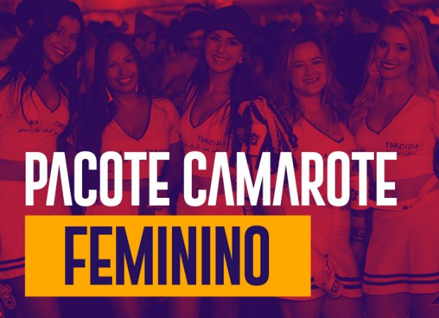 Feminino - Pacote Camarote