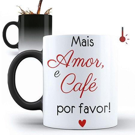 Caneca Mágica Personalizada Mais Amor e Café (Com Nome)