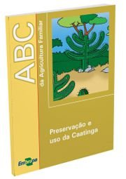 Preservação e uso da Caatinga