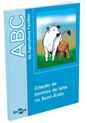 Criação de bovinos de leite no Semi-Árido