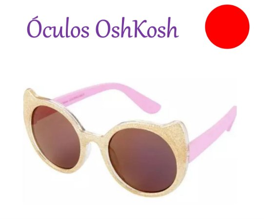 9eb617683640d Óculos de Sol Infantil 12 a 24 meses - Carter s e OshKosh Proteção UVA e UVB