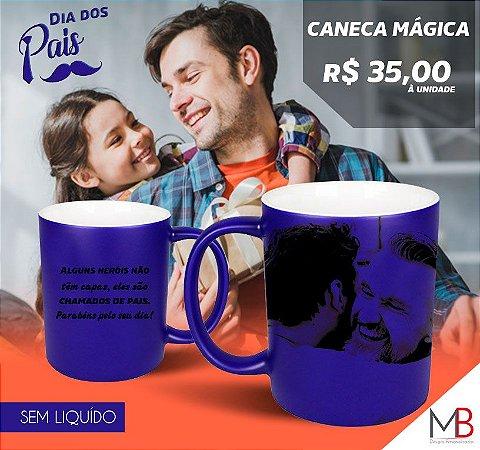324af8e63 Caneca mágica Dia dos Pais - Lembranças e Brindes Personalizados