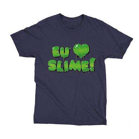 Camiseta Marinho Eu Amo Slime (Unissex)