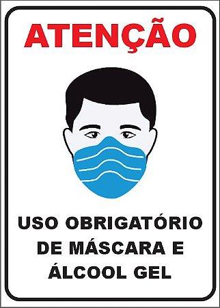USO OBRIGATÓRIO DE MÁSCARA E ÁLCOOL GEL ADESIVO OU PLACA