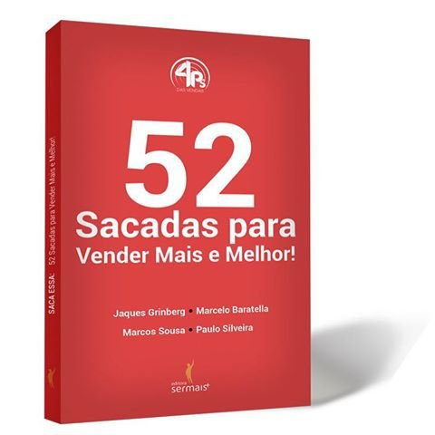 52 Sacadas para Vender Mais e Melhor