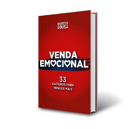 VENDA EMOCIONAL - 33 Gatilhos para Vender Mais  [ VERSÃO IMPRESSA ]