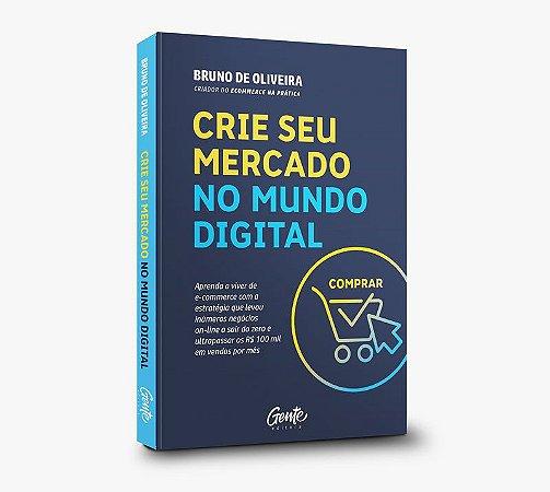 Livro Crie seu Mercado no Mundo Digital (1 unidade)