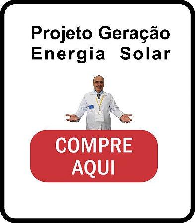 3 - Projeto Geração de Energia Solar - com ART Anotação de Responsabilidade Técnica - professormarcelomoraes.org