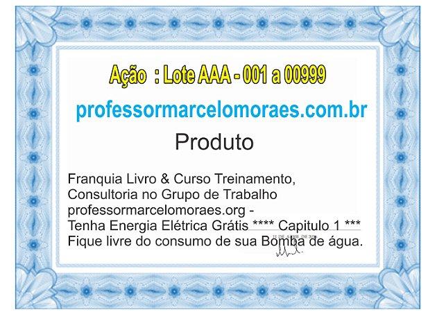 Cota para Ações do Projeto Franquia Livro & Curso Treinamento, Consultoria