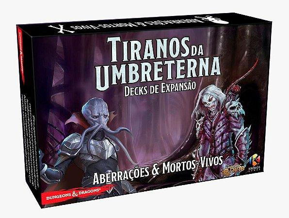 Dungeons & Dragons: Tiranos da Umbreterna - Expansão Aberrações e Mortos-Vivos