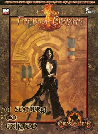 A Trilogia do Fogo das Bruxas - A Sombra do Exilado
