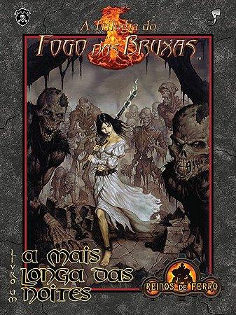 A Trilogia do Fogo das Bruxas: A Mais Longa das Noites – 2ª edição