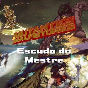 Mutantes & Malfeitores - Escudo do Mestre - RPG