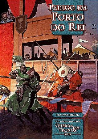 Perigo em Porto do Rei - Guerra dos Tronos - Rpg