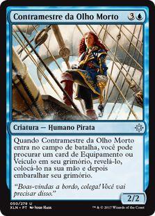 XLN050 - Contramestre da Olho Morto (Deadeye Quartermaster)