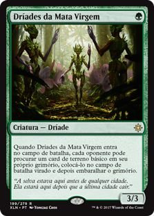 XLN199 - Dríades da Mata Virgem (Old-Growth Dryads)