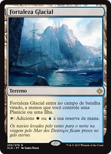 XLN255 - Fortaleza Glacial (Glacial Fortress)