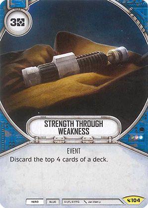 SWDLEG104 - Strength Through Weakness