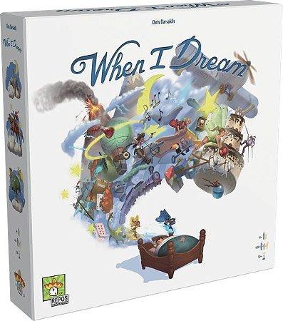 When I Dream (PRÉ-VENDA)