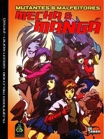Mutantes & Malfeitores - Mecha & Mangá
