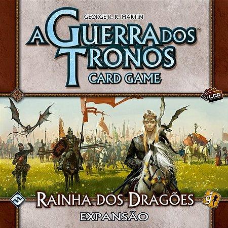 Rainha dos Dragões - Expansão de Casa de A Guerra dos Tronos: Card Game