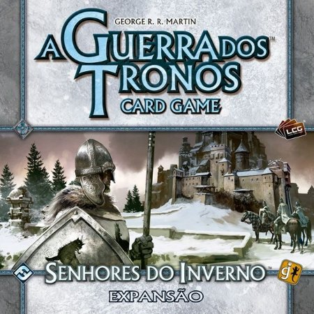 Senhores do Inverno - Expansão de Casa de A Guerra dos Tronos: Card Game