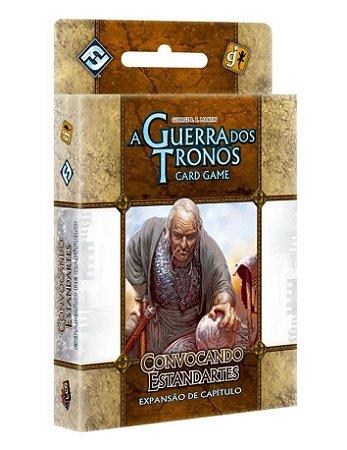 Convocando Estandartes - Expansão de Capítulo de A Guerra dos Tronos: Card Game - Em Português!