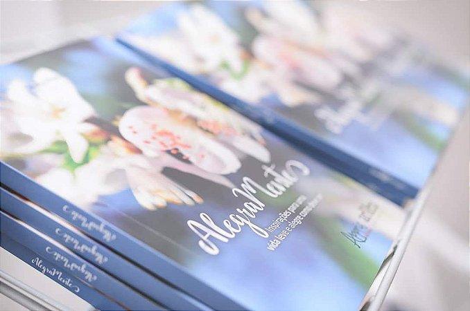 Livro AlegraMente - inspirações para uma vida leve e alegre como deve ser