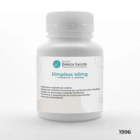 Dimpless 40mg + Vitamina C 300mg - Trata Celulite