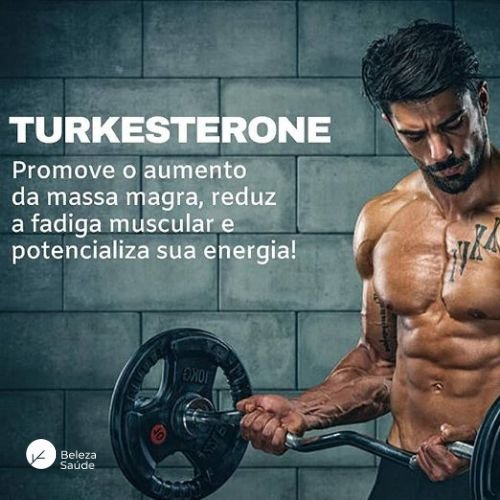 Turkesterone 500mg + Arginina 200mg - Força e Massa Muscular